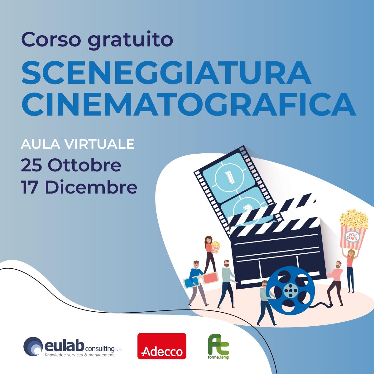 Corso di Formazione Professionale Gratuito in SCENEGGIATURA TELEVISIVA E CINEMATOGRAFICA (OTTOBRE 2021)