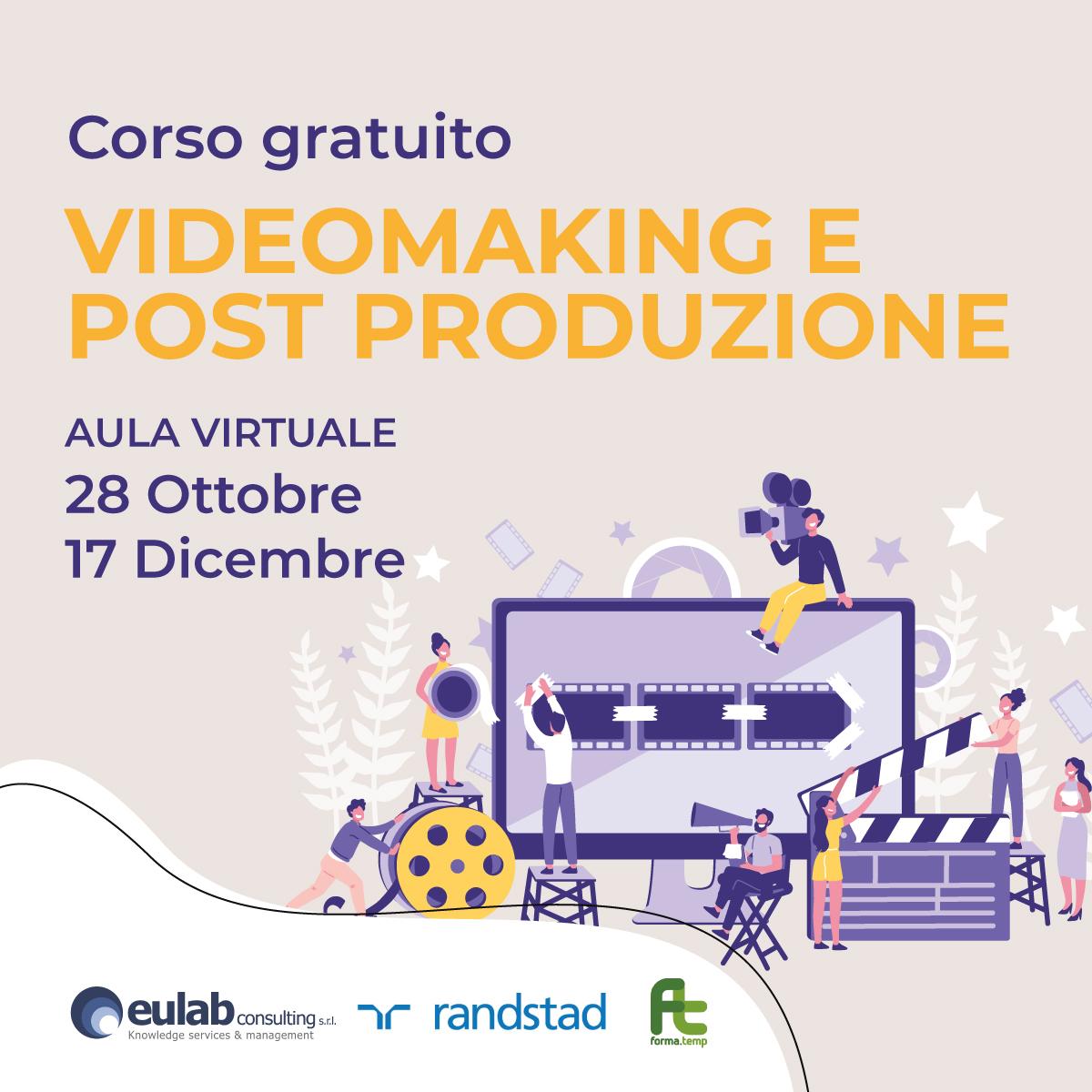 Corso di Formazione Professionale Gratuito in VIDEOMAKING E POSTPRODUZIONE (OTTOBRE 2021)